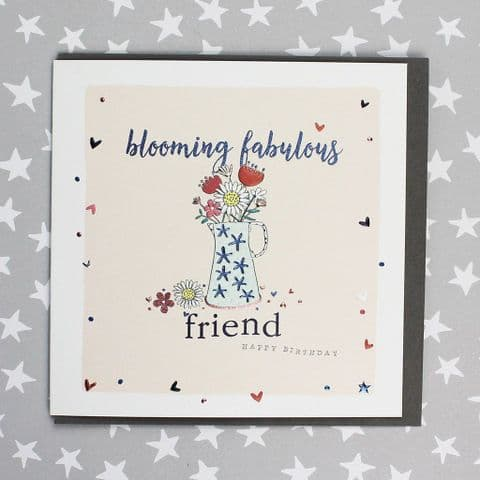 BLOOMING FABULOUS FRIEND CARD