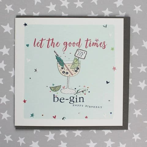 LET  THE GOOD TIMES BE- GIN