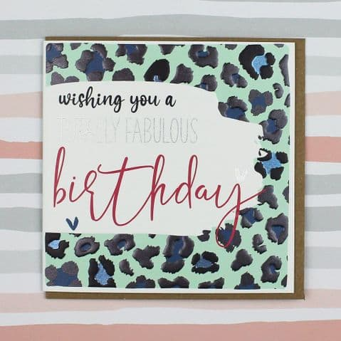TOTALLY FABULOUS CARD