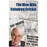 The Man Who Coloured Cricket, by Henry Blofeld - Signed Copy