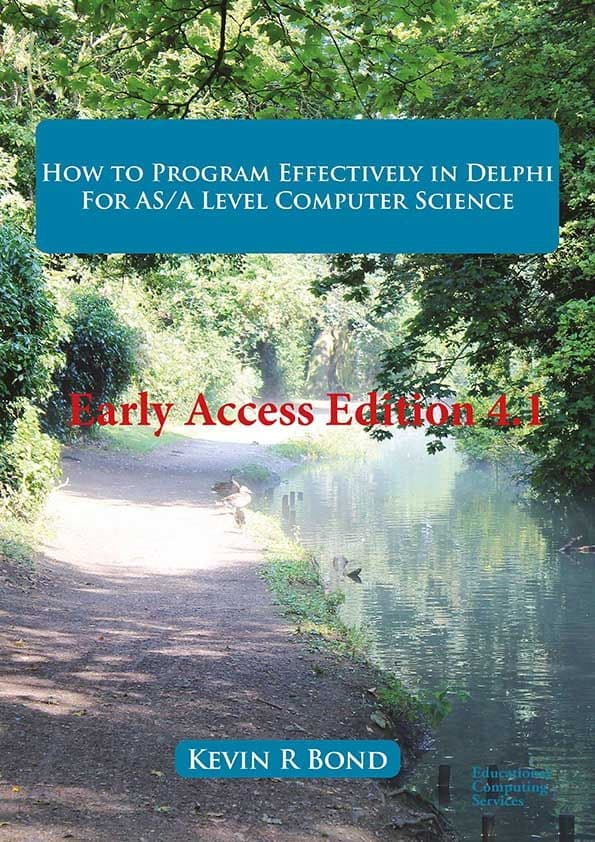 How to Program Effectively in Delphi for AS/A Level Computer Science Early Access pdf