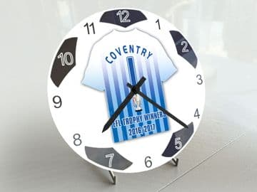 Coventry City FC Football League Trophy Winners 2016/17 Football Shirt Clock -  Limited Edition