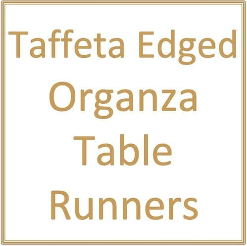 Taffeta Edged Organza Table Runners