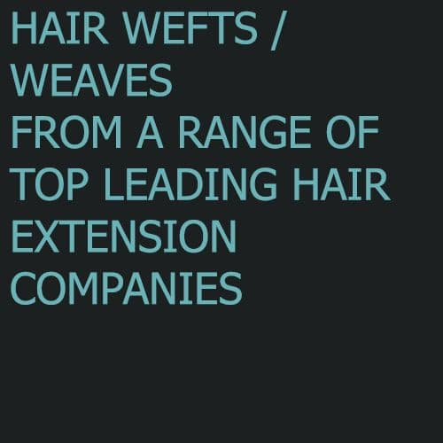 Hair Wefts / Weaves